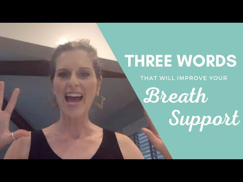 Three Words That Will Dramatically Improve Your Breath Support