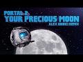 Portal 2 your precious moon alex giudici remix mp3