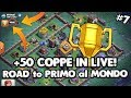 watch he video of +50 TROFEI IN LIVE | ROAD TO PRIMI AL MONDO | CLASH of CLANS ITA