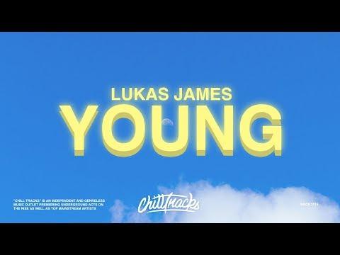 Lukas James – Young (Lyrics)