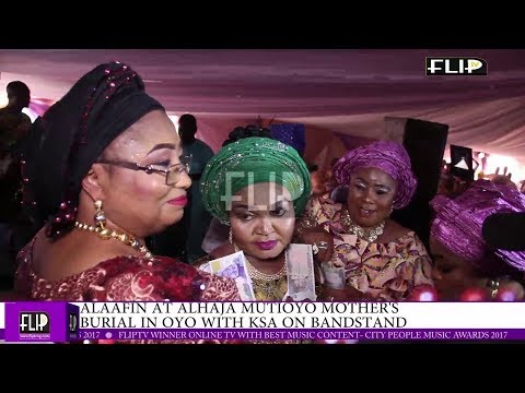 ALAAFIN AT ALHAJA  MUTIOYO MOTHER'S BURIAL IN  OYO WITH KSA ON BANDSTAND