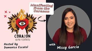 Missy Garcia | Corazon Alma Espiritu | Summer Series