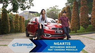 NGARTIS #3 - Serunya Sehari Bersama Mitsubishi Mirage dan Vanesha Prescilla