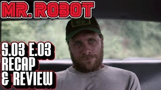 [Mr Robot] Season 3 Episode 3 Recap & Review | eps3.2_legacy.so Breakdown