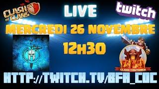 Live Twitch avec Nick69 Mercredi 26 Novembre à 12h30 | Clash Of Clans Français