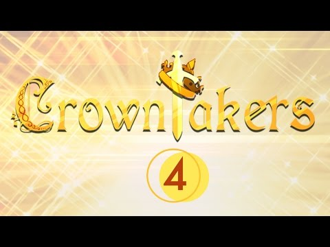 Crowntakers | Part 4 |