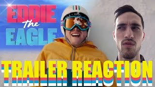 EDDIE THE EAGLE Trailer #2 Reaction!!! + MORE