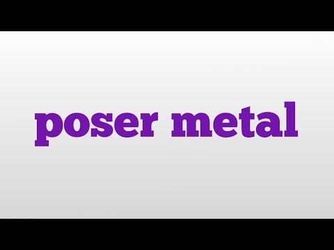 poser metal meaning and pronunciation