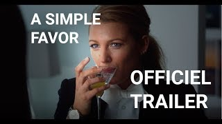 A Simple Favor - Trailer