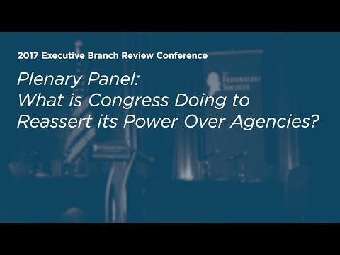 What is Congress Doing to Reassert its Power Over Agencies?