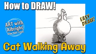 How to Draw CAT WALKING (From the Back) ~ Art with Albright ~ (Step by Step)