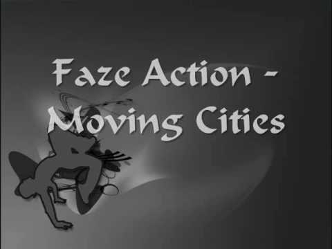 Faze Action - Moving Cities