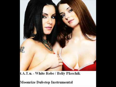 t.A.T.u. - White Robe (Moonrize Dubstep Instrumental)
