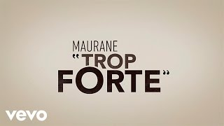 Maurane - Trop forte (Video Lyrics)