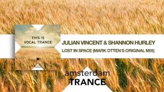 Julian Vincent & Shannon Hurley - Lost in Space (Mark Otten