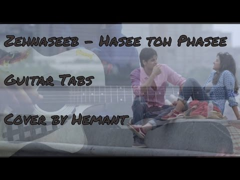Zehnaseeb | Hasee toh phasee | Guitar TABS/LEAD ( Instrumental ) cover by Hemant