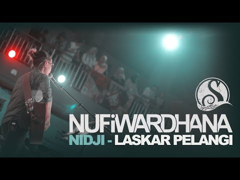 Nidji - Laskar Pelangi (Live covered by Nufi Wardhana)