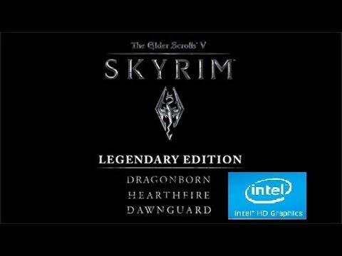 The Elder Scrolls V Skyrim - Legendary Edition ON Intel HD 4000/4400 |