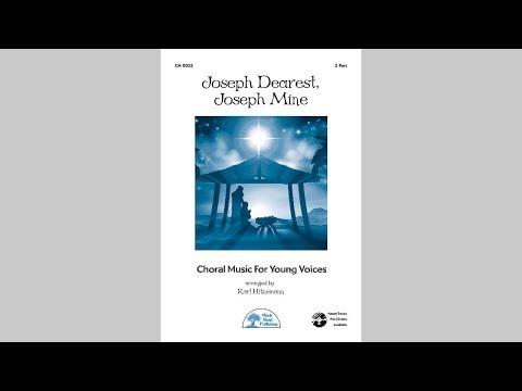 Joseph Dearest, Joseph Mine - MusicK8.com Choral