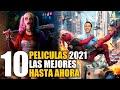10 Mejores Peliculas 2021 l Hasta hoy!