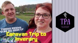 Caravan Trip to Inveraray | Argyle Caravan Park