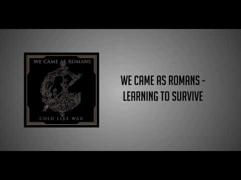 We Came As Romans - Learning To Survive