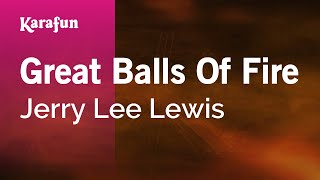 Karaoke Great Balls Of Fire - Jerry Lee Lewis *