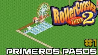 RollerCoaster Tycoon 2    Ep. 1: Primeros pasos