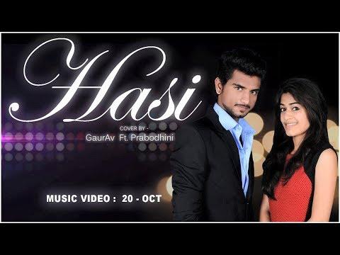 Hasi | Hamari Adhuri Kahani | Cover By - GaurAv Ft. Prabodhini