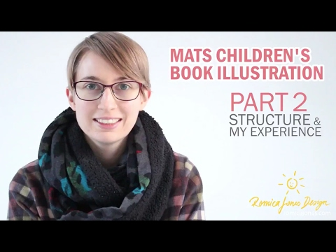 WK 1 Part 2 MATS Illustrating Children's Books Course review and experience - by Romica Spiegl Jones