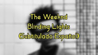 The Weeknd • Blinding Lights ❪Subtitulado Español❫