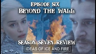 Game of Thrones Season 7 EP6 (Beyond The Wall) Review [Spoiler: It Sucked]