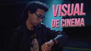 VISUAL DE CINEMA COM QUALQUER CÂMERA - É POSSÍVEL?