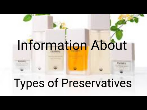 🥃🥃Types of Preservatives🥃🥃