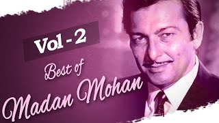 Best of  Madan Mohan - Juke Box 2 - Top 10 Madan Mohan Hit Songs