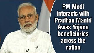PM Modi interacts with Pradhan Mantri Awas Yojana beneficiaries across the nation