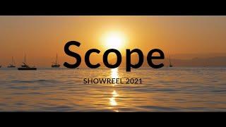 Scope - Showreel 2021