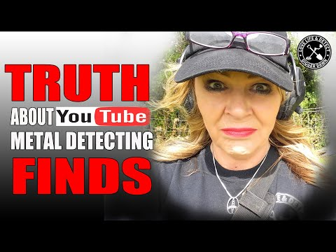 The TRUTH About YOUTUBER Metal Detecting FINDS
