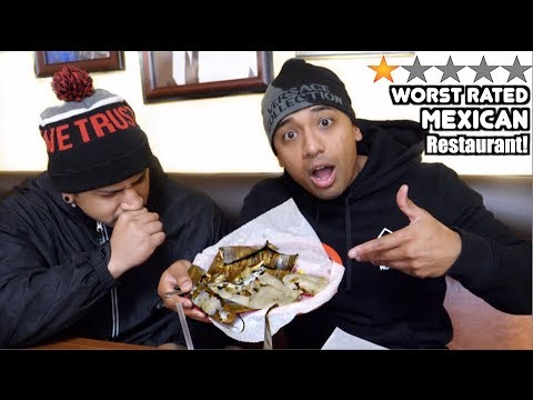 Eating At The WORST Reviewed MEXICAN Restaurant in my city!! (1 STAR)