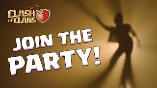 Clash of Clans It's Time to Party!