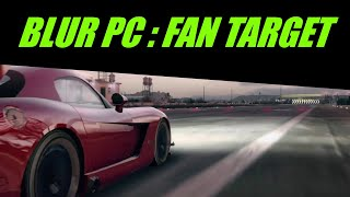 Blur Gameplay PC HD | Fan Target |  All About Speed |