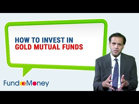 How To Invest In Gold Mutual Funds