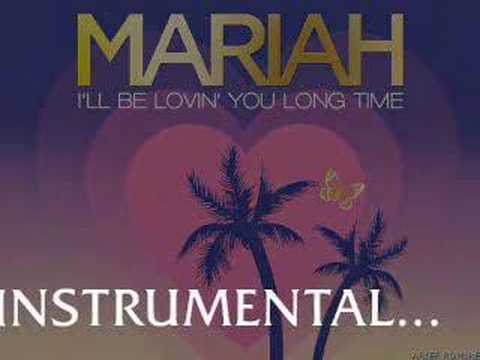 Mariah Carey - I'll Be Lovin' U Long Time (Instrumental)