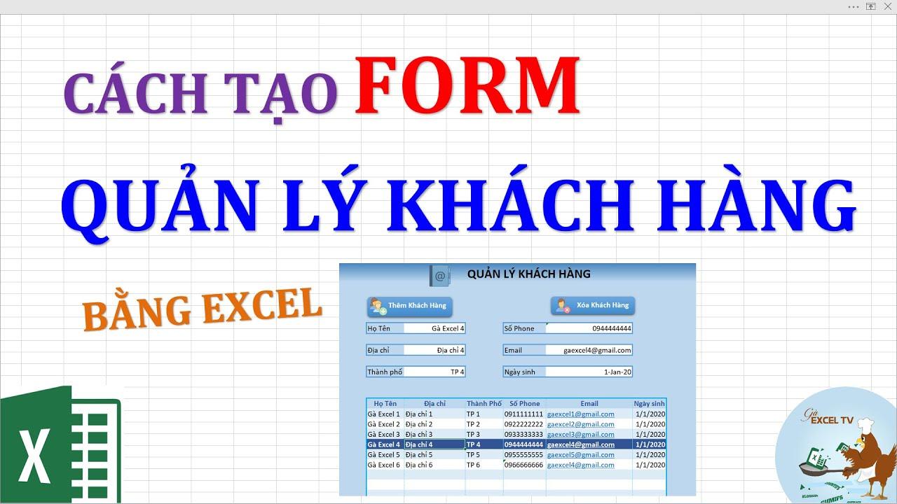 Cách tạo Form quản lý khách hàng bằng Excel