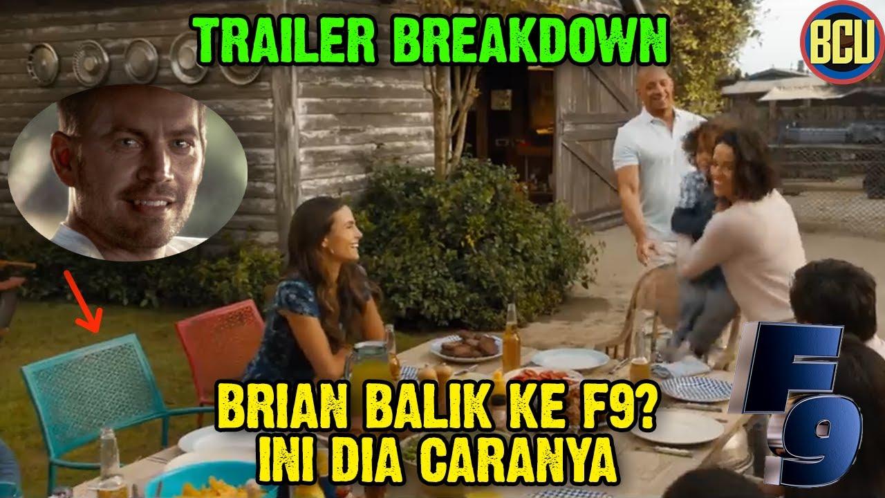 Download BRIAN O'CONNOR KEMBALI LAGI DI FILM F9? INI DIA CARANNYA! | FAST AND THE FURIOUS 9 TRAILER BREAKDOWN