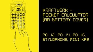 Kraftwerk - Pocket Calculator (AA Battery Live Cover - PO-12, PO-14, PO-16, Stylophone, mini KP2)