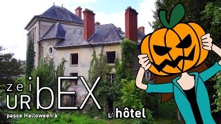 EXPLO #07 - The hotel - Danger of collapsing ! 🎃 Video for Halloween