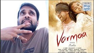 Varmaa Review | Dhruv Vikram | Director Bala | Megha | Selfie Review