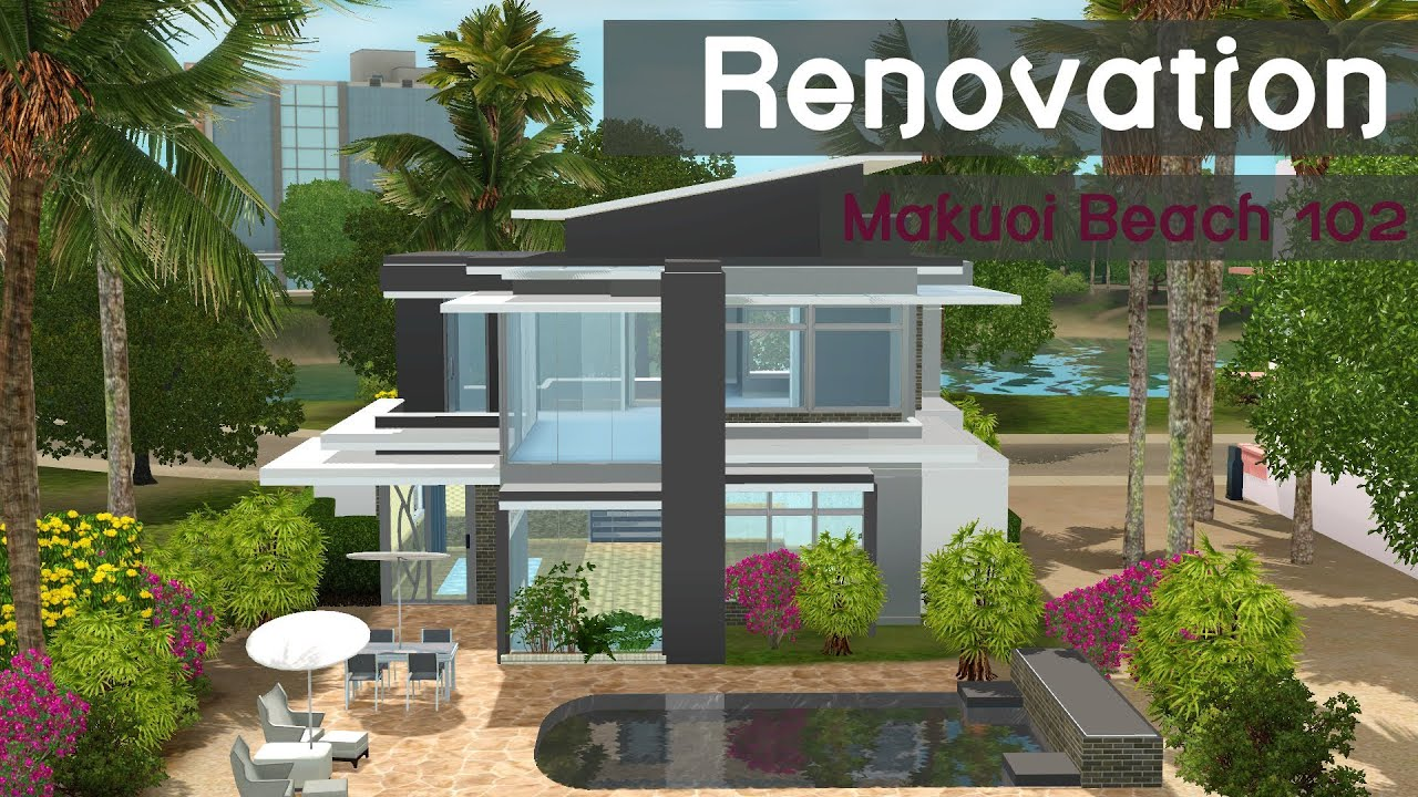 The sims 3 speed build house renovation makuoi beach for How to get your house renovated for free