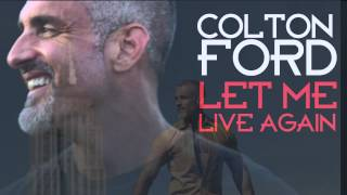 "Colton Ford  ""Let Me Live Again"" (A Director"